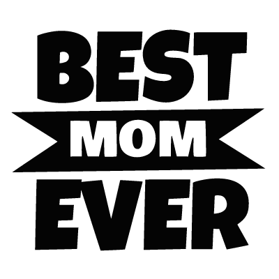 Best Mom Ever  ID: 1558433070857