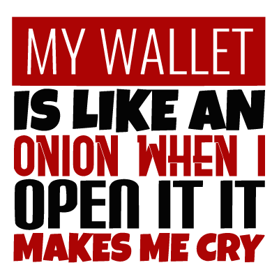 Wallet Funny Quote Id 1560859151663 Svg Vector Gallery