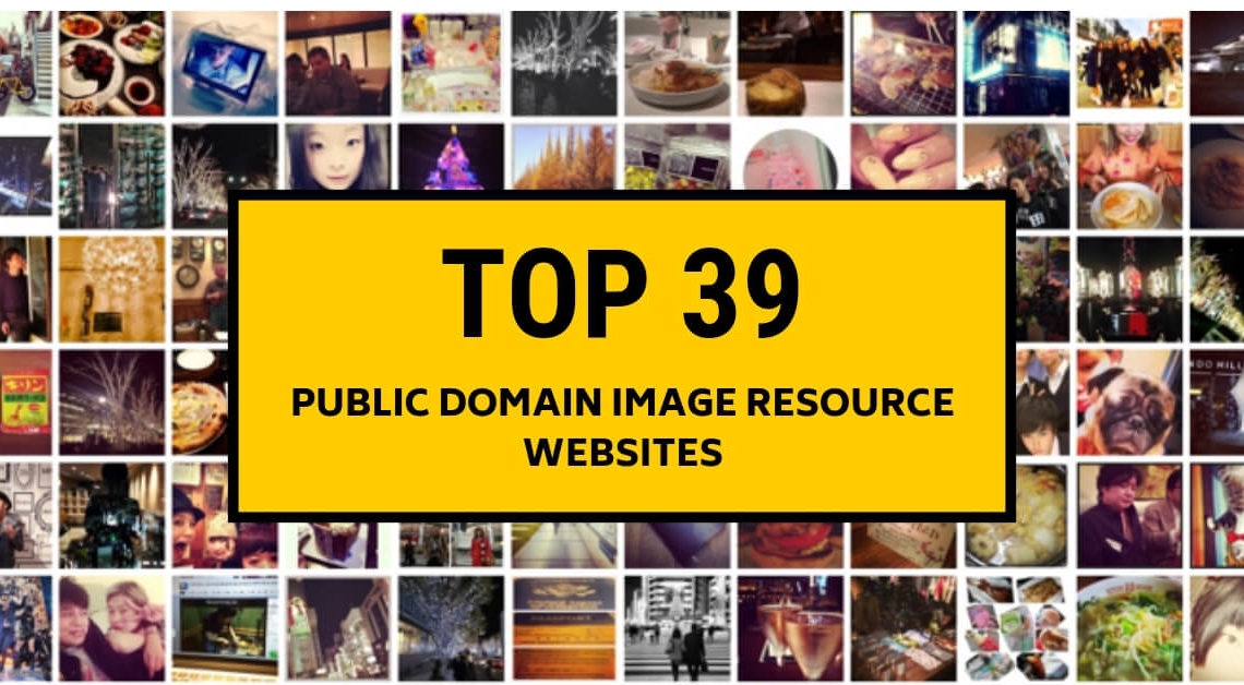 Top 39 Public Domain Image Resource Websites